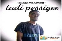 Taadi Possigee - My time (Prod By Massive Beatz)