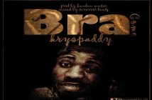 Kryspaddy – Bra(Come)(Prod by Survivor Beatz)