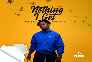 FAMEYE - NOTIN I GET (PROD BY B2)