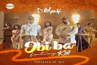 D-Black ft. KiDi – Obi Ba (Prod by MOGBeatz)