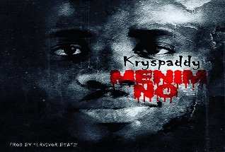 Kryspaddy - Menim No (I Know Him) (Prod. By Survivor Beatz)
