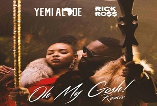Yemi Alade ft. Rick Ross – Oh My Gosh (Remix) (Prod. by DJ Coublon)