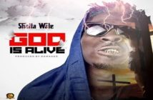Shatta Wale – God Is Alive (Prod by Da Maker)