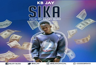 KB JAY - Sika (Prod. By Kraxy Beatz)