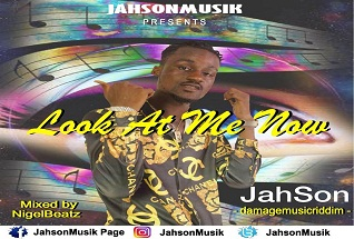 JahSon - Look At Me Now (Mixed By NigelBeatz)