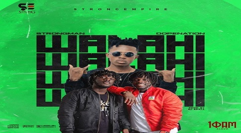 Strongman - Walahi Ft DopeNation (Prod. By KC Beatz)