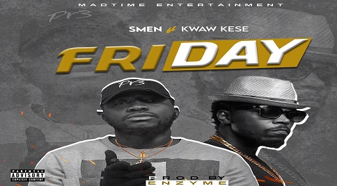 SMEN Featuring. KWAW KESE - FRIDAY