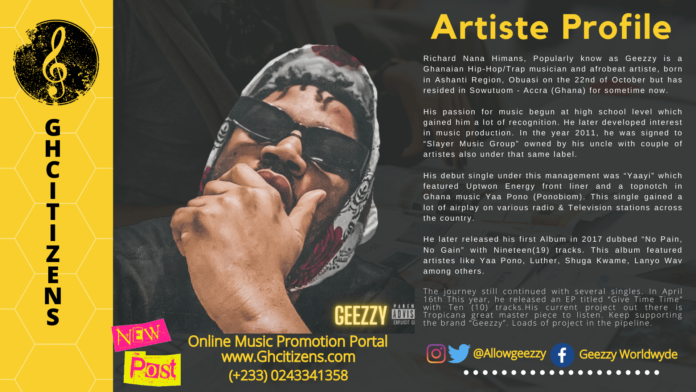 Artiste Profile: Richard Nana Himans (Geezzy)